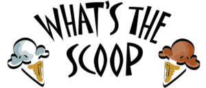 What's the Scoop